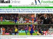 """Bóng đá - Báo chí thế giới tôn Messi như """"vị Thánh"""", vùi dập Bravo"""