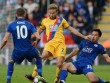 Chi tiết Leicester City - C.Palace: Tưng bừng (KT)