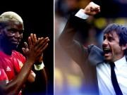 """Bóng đá - Chelsea-MU: Pogba tái ngộ Conte, """"quái vật"""" tỉnh giấc?"""