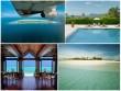 Lạc vào khu nghỉ dưỡng đảo đẹp nhất thế giới