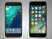 Thời trang Hi-tech - iPhone 7 Plus đọ sức cùng Google Pixel XL
