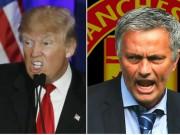 Bóng đá - Mourinho: Có một Donald Trump 2.0 ở thế giới bóng đá