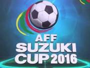 Bóng đá - Bảng xếp hạng bóng đá AFF Cup 2016