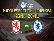 Bóng đá - Middlesbrough – Chelsea: Ngôi đầu vẫy gọi