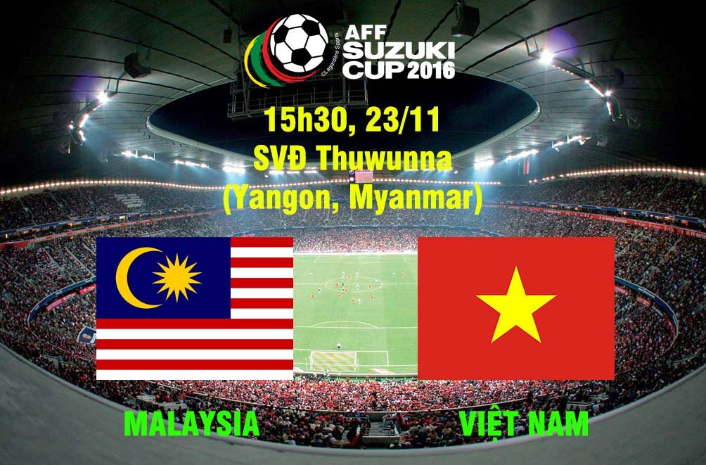 Malaysia - Việt Nam: Đòi nợ cố nhân (AFF Cup 2016) - 1