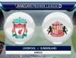 Chi tiết Liverpool - Sunderland: Chiến thắng nhọc nhằn
