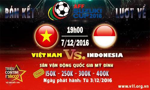 Vé bán kết Việt Nam – Indonesia: Cao nhất 400.000 đồng - 1