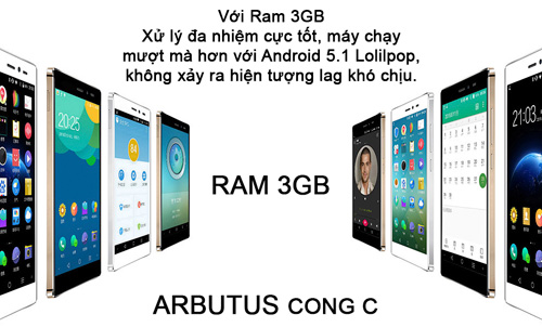 "Arbutus CONG C ram 3GB gây ""sốt"" thị trường smartphone - 3"