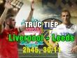 Chi tiết Liverpool - Leeds United: Nhân đôi cách biệt (KT)