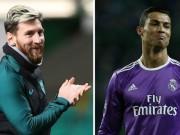"""Bóng đá - Siêu kinh điển Barca – Real: Ronaldo """"chất"""" hơn Messi"""