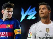 Bóng đá - Siêu kinh điển Barca – Real: Messi, Ronaldo phân định QBV