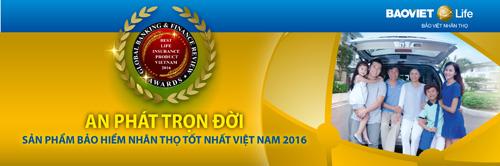 """""""An phát trọn đời"""" - sản phẩm bảo hiểm nhân thọ tốt nhất Việt Nam 2016 - 3"""