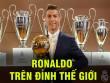 QBV Ronaldo: Siêu sao tỷ đô, cúp giành liên tiếp, chê anh gì nữa?