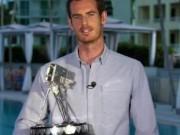 Thể thao - Tennis 24/7: Murray lập kỷ lục hay nhất Vương quốc Anh
