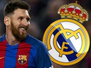 """Bóng đá - Chuyển nhượng """"bom tấn"""" Messi: Viển vông, chỉ Real đủ sức"""