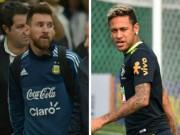 Bóng đá - Messi tái mặt sợ lỡ World Cup, Neymar mời rượu Ronaldo