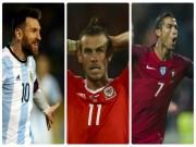 """Bóng đá - Vòng loại World Cup: Đỉnh cao Ronaldo-Messi, Bale xuống """"vực thẳm"""""""