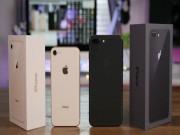 Dế sắp ra lò - iPhone 7, iPhone 8 tiếp tục giảm cả triệu đồng