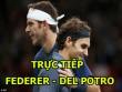 Chi tiết Federer - Del Potro: Mất tinh thần & thua đau đớn (KT)
