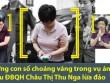 Những con số choáng váng trong vụ cựu ĐBQH Châu Thị Thu Nga lừa đảo