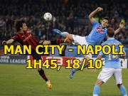 """Man City - Napoli: Hai """"vua"""" tranh ngai, rực lửa hận thù"""