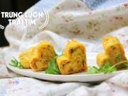 Mách chàng cách làm trứng cuộn hình trái tim siêu dễ tặng nàng ngày 20/10