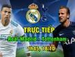 "TRỰC TIẾP Real - Tottenham: Harry Kane khiến Real ""thót tim"""