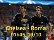 Chelsea - Roma: Morata trở lại, quyết chiến ngôi đầu
