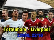 """Tottenham – Liverpool: Quyết phá dớp sân nhà, """"uy hiếp"""" MU"""