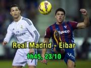 Real Madrid – Eibar: Chớ khinh kẻ cùng đường