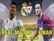 TRỰC TIẾP Real Madrid - Eibar: Phủ đầu chớp nhoáng, 2 bàn nhanh như điện xẹt