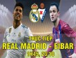 TRỰC TIẾP Real Madrid - Eibar: Ramos lập công, Asensio kiến tạo
