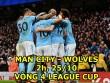 Man City – Wolves: Hàng công thăng hoa, sức mạnh khó cưỡng