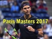Lịch thi đấu tennis Paris Master 2017