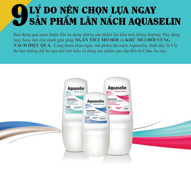9 lý do nên chọn ngăn tiết mồ hôi và khử mùi Aquaselin - 1