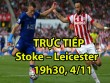 Chi tiết Stoke City - Leicester City: Pha cứu thua siêu kinh điển (KT)