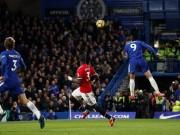 """Chelsea hạ MU: Morata siêu anh hùng, Lukaku siêu  """" vô hình """""""