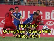 Chi tiết Quảng Nam - Than Quảng Ninh: Những phút cuối đứng tim (KT)