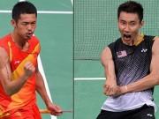 """Cầu lông toàn sao: Lin Dan  """" dọa """"  Lee Chong Wei,  """" quần hùng tranh bá """""""