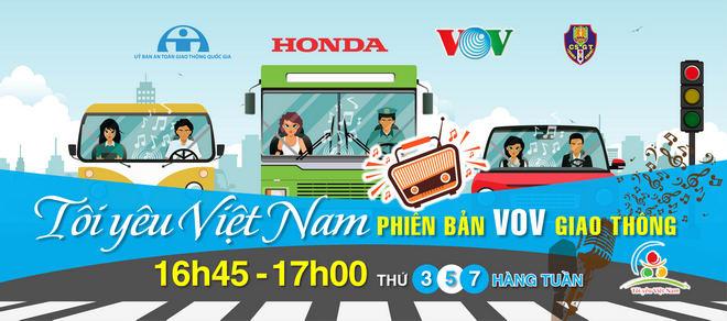 """Chương trình Honda """"Tôi yêu Việt Nam"""" được phát sóng trên VOV Giao thông - 1"""