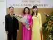 BAC A BANK khai trương điểm giao dịch mới tại Thanh Trì, Hà Nội