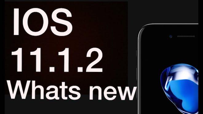 """Apple phát hành iOS 11.1.2: Sửa lỗi iPhone bị """"đóng băng"""" - 1"""