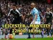 """Leicester - Man City: """"Chủ công"""" Aguero bị ngất, Man xanh cũng """"hắt hơi""""?"""
