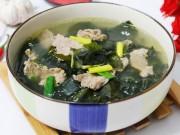 Ẩm thực - Canh rong biển thịt bò thơm ngọt, nóng hổi cho bữa cơm chiều