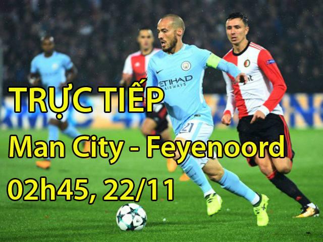 """TRỰC TIẾP bóng đá Man City - Feyenoord: Không nghỉ ngơi, """"xơi tái"""" khách"""
