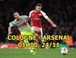 """Cologne - Arsenal: """"Pháo"""" đã lên nòng, Ngoại hạng Anh phủ bóng"""