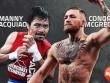 Tin thể thao HOT 24/11: Pacquiao thách đấu McGregor