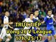 TRỰC TIẾP vòng 26 V-League: ĐKVĐ Hà Nội quyết bảo vệ ngai vàng