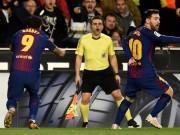 Barca bị trọng tài cướp bàn thắng: Âm mưu trù dập vì dám ly khai?