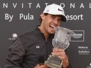 Tennis 24/7: Nadal vô địch… đánh golf, hẹn đấu Djokovic dịp tất niên